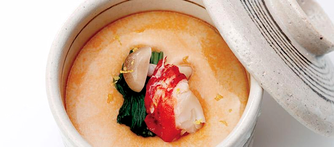 Chawan-mushi with lobster meat : Hot steamed egg containing our lobster broth.